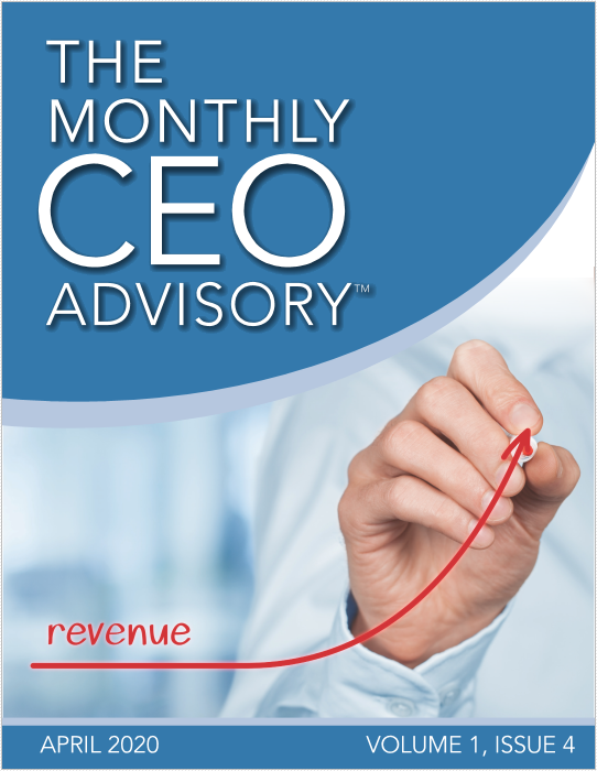 The Monthly CEO Advisory Cover for April 2020